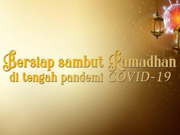 RAMADHAN DITENGAH PANDEMI COVID-19 UNTUK MEMAKSIMALKAN PENDIDIKAN ANAK